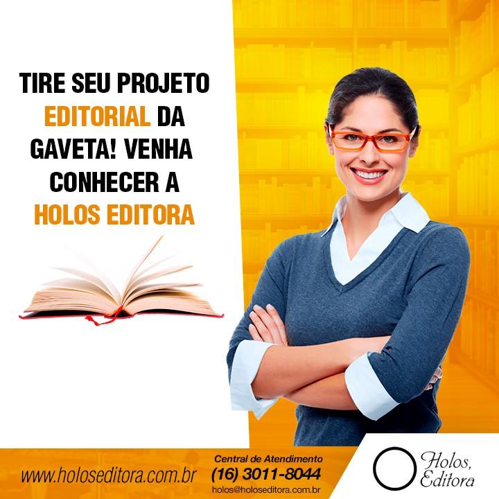 Tire seu projeto editorial da gaveta! Venha conhecer a Holos Editora
