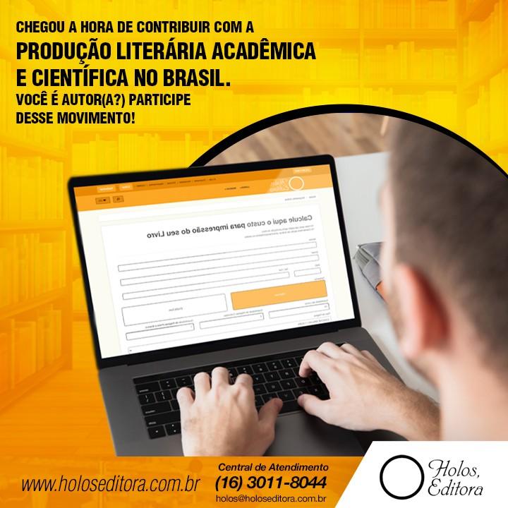 Chegou a hora de contribuir com a produção literária acadêmica e científica no Brasil. Você é autor(a?) Participe desse movimento!